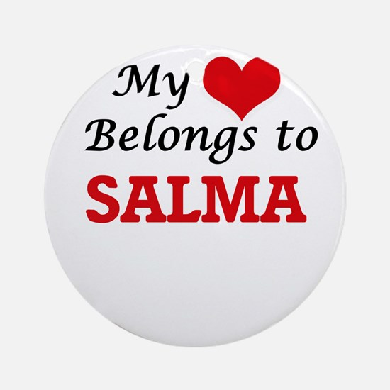 My heart belongs to Salma Round Ornament