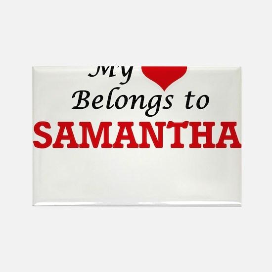 My heart belongs to Samantha Magnets