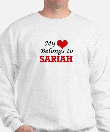 My heart belongs to Sariah Sweatshirt
