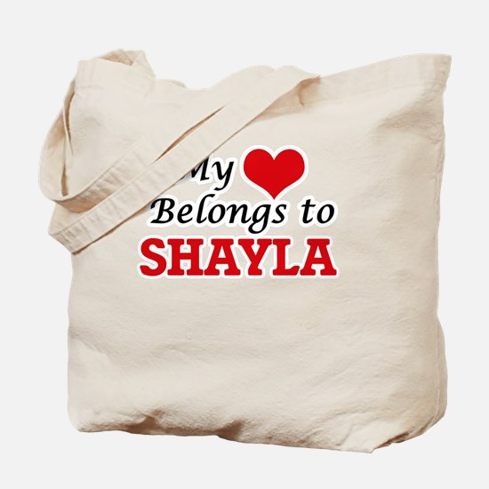 My heart belongs to Shayla Tote Bag