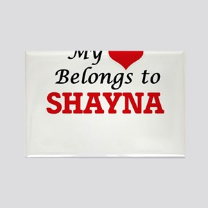 My heart belongs to Shayna Magnets