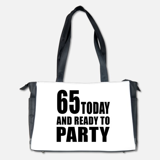 65 Today And Ready To Party Diaper Bag