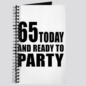 65 Today And Ready To Party Journal
