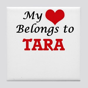 My heart belongs to Tara Tile Coaster