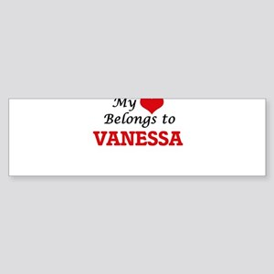 My heart belongs to Vanessa Bumper Sticker