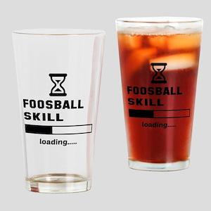 Foosball Skill Loading.... Drinking Glass