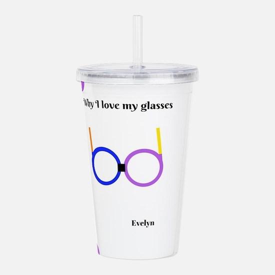 Love my glasses Acrylic Double-wall Tumbler