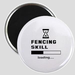 Fencing Skill Loading.... Magnet