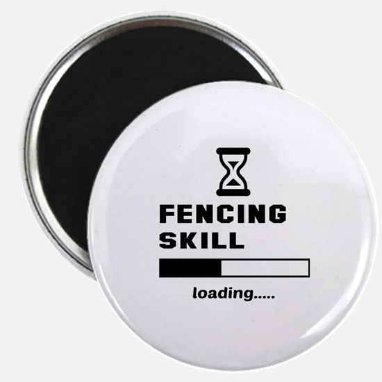 Fencing Skill Loading.... Magnet