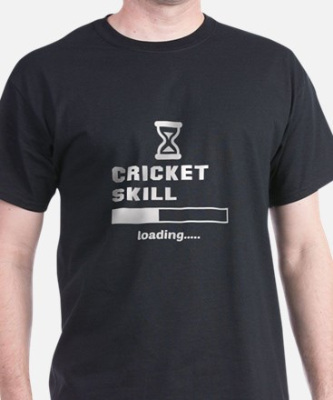 Cricket Skill Loading.... T-Shirt