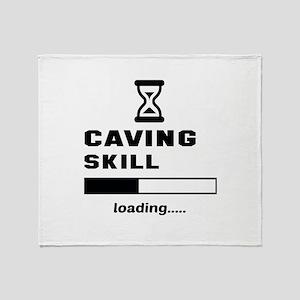 Caving Skill Loading.... Throw Blanket