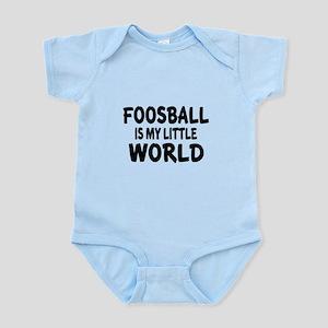 Foosball Is My little World Infant Bodysuit