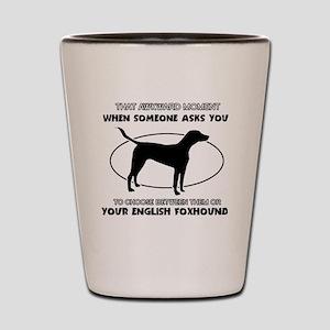 Engish Foxhound Design Shot Glass