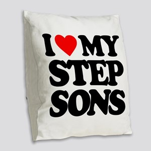 I LOVE MY STEP SONS Burlap Throw Pillow