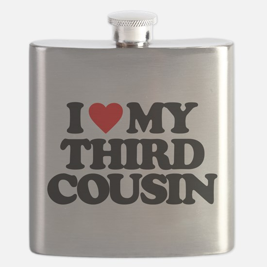I LOVE MY THIRD COUSIN Flask