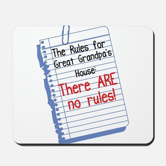 No Rules at Great Grandpa's House Mousepad