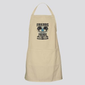 Friends Dont Let Friends Drink And Draft Apron