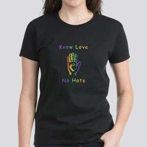 Know Love, No Hate Women's Dark T-Shirt