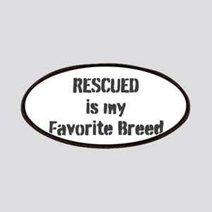RESCUED is my Favorite Breed Patch
