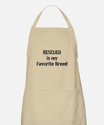 RESCUED is my Favorite Breed Apron