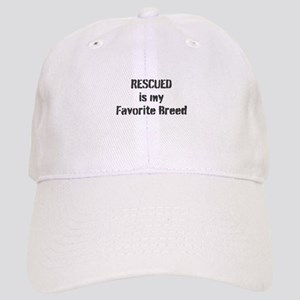 RESCUED is my Favorite Breed Baseball Cap
