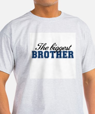 The biggest brother T-Shirt