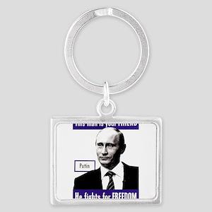 Vladimir Putin. This man is your FRIEND Keychains
