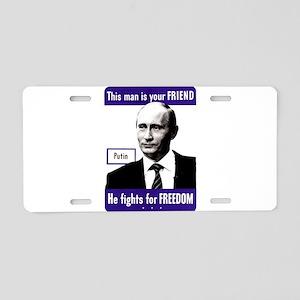 Vladimir Putin. This man i Aluminum License Plate