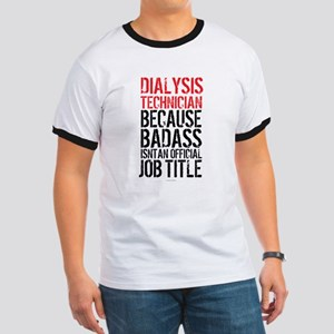 Badass Dialysis Technician T-Shirt