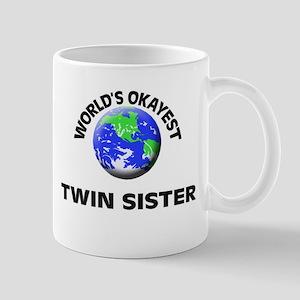 World's Okayest Twin Sister Mugs