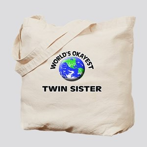 World's Okayest Twin Sister Tote Bag