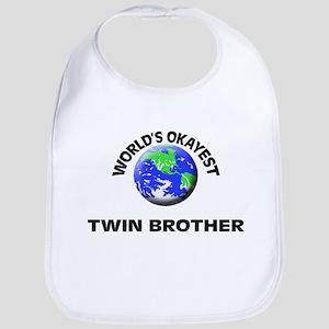 World's Okayest Twin Brother Bib