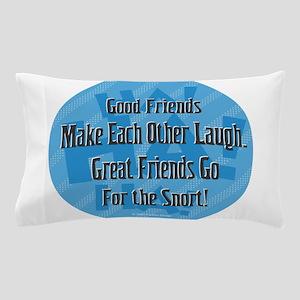 Laugh-Snort Pillow Case