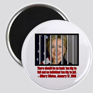 HILLARY TOO BIG TO JAIL Magnet