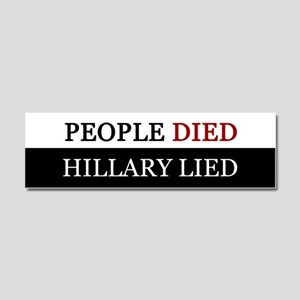People Died Hillary Lied Anti Hillary Merch Car Ma