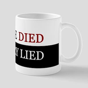 People Died Hillary Lied Anti Hillary Merch Mugs
