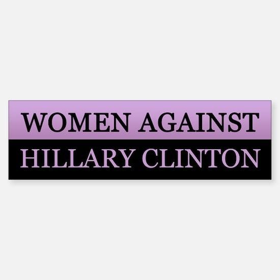 Women's Anti Hillary Clinton Bumper Sticker Bu