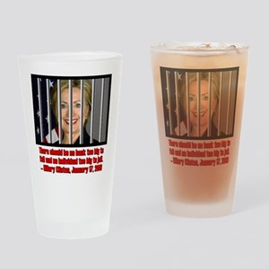 HILLARY TOO BIG TO JAIL Drinking Glass