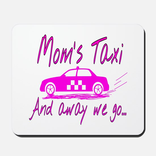 Mom's Taxi Mousepad