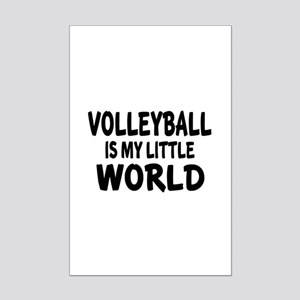 Volleyball Is My little World Mini Poster Print