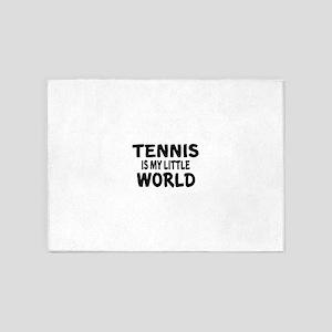 Tennis Is My little World 5'x7'Area Rug