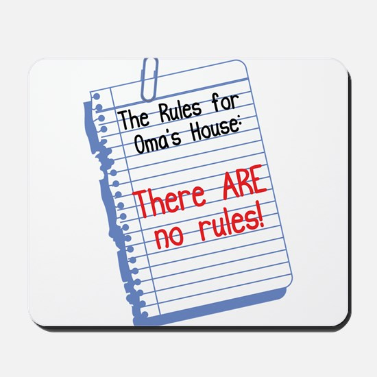 No Rules at Oma's House Mousepad