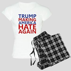 Trump Making America Hate Again pajamas