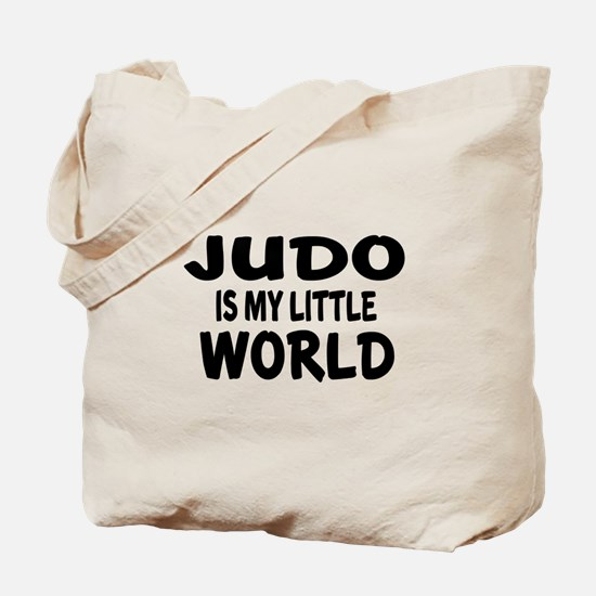 Judo Is My Little World Tote Bag