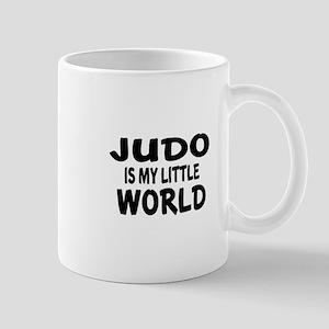 Judo Is My Little World Mug