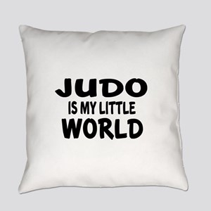 Judo Is My Little World Everyday Pillow
