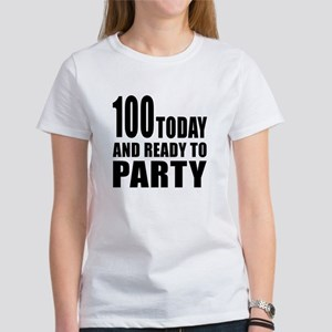 100 Today And Ready To Party Women's T-Shirt