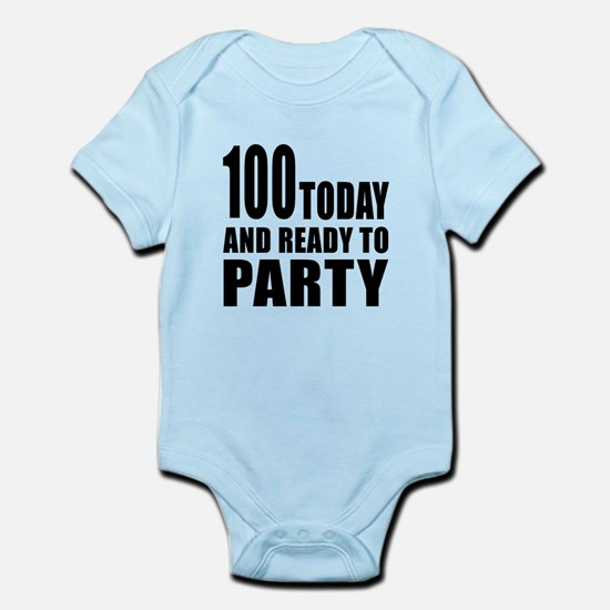 100 Today And Ready To Party Infant Bodysuit