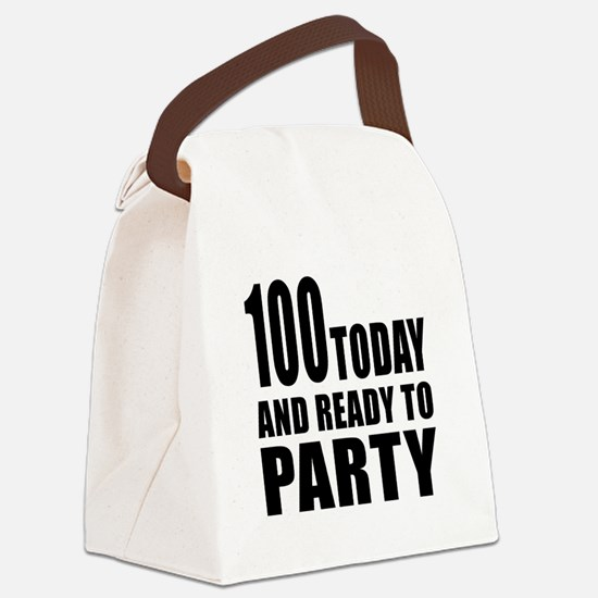 100 Today And Ready To Party Canvas Lunch Bag