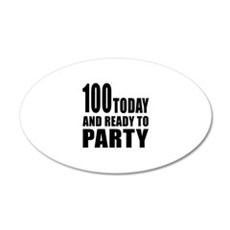 100 Today And Ready To Party Wall Decal